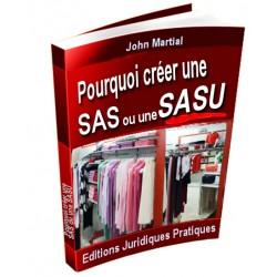 Pourquoi créer une SAS ou une SASU